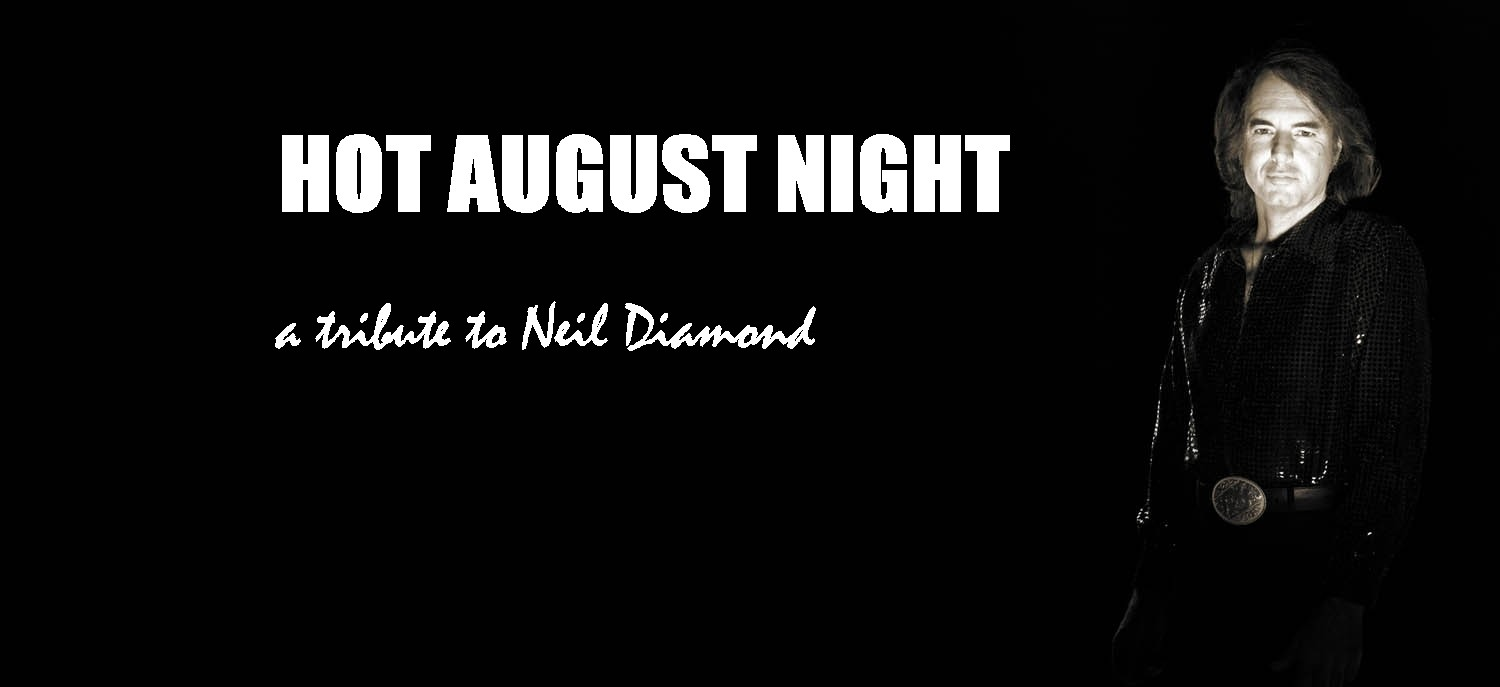 Hot August Night August 11